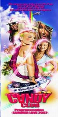 CANDY CLUB–SUMMER OF LOVE 2007-
