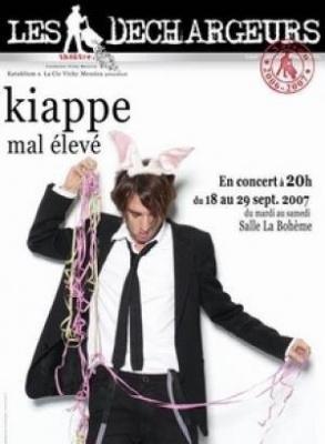 Kiappe – Mal élevé