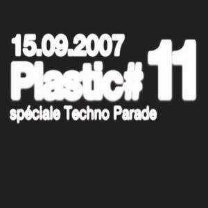 Plastic #11 speciale Techno Parade 07