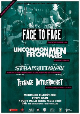 Face To Face + Uncommonmenfrommars + Straightaway + Teenage Bottlerocket