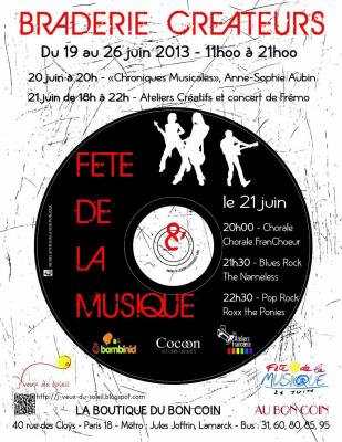 Braderie de Créateurs pour la Fête de la Musique du 19/26 juin 2013 !