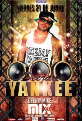 DEEJAY YANKEE SHOWLIVE - ENTREE GRATUITE @MIX CLUB