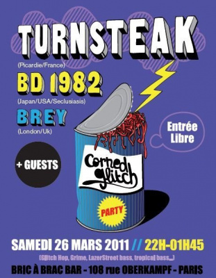 Corned Glitch party, BD1982, Turnsteak, Brey, Bric à brac