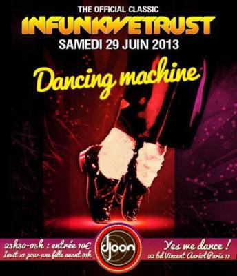 "INFUNKWETRUST ""Dancing Machine"""