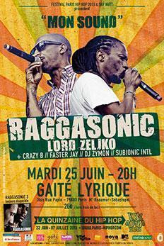 RAGGASONIC X LORD ZELJKO @ LA GAITE LYRIQUE | PARIS HIP HOP