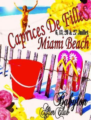 """Caprices de Filles """"Miami Beach"""""""