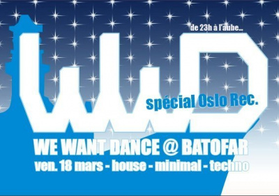 We Want Dance, Oslo, Batofar