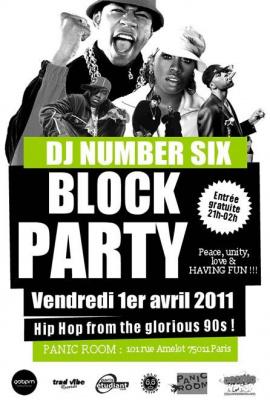 DJ Number SIX, Block Party, Panic Room