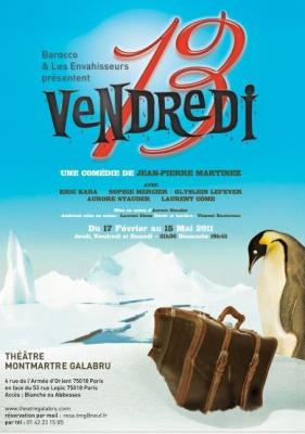 vendredi 13, théâtre, Montmartre Galabru.