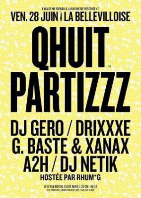 Qhuit Partizzz w/ DJ Gero, Drixxxe, DJ Netik