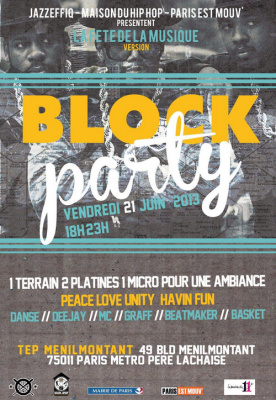 BLOCK PARTY by Jazzeffiq, Maison du Hip Hop et ParisEst Mouv'