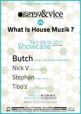 Vice & Versa, What is House Music, Showcase