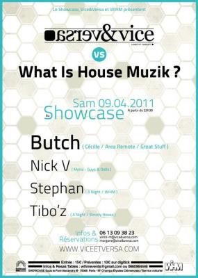 Vice & Versa, What is House Music, Showcase