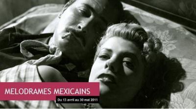 Mélodrames mexicains, cinémathèque française