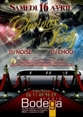 Glorious Party, Bodega, Noise, Choo