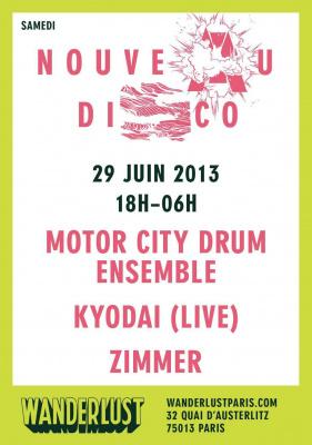 NOUVEAU DISCO avec MOTOR CITY DRUM ENSEMBLE / KYODAI (LIVE) / ZIMMER