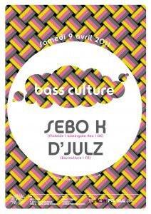 Bass Culture, Rex Club, Sebo k, Djul'z