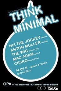 Think Minimal, OPA, Soirée, Anton Muller
