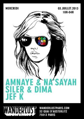 ÉTÉ D'AMOUR avec AMNAYE & NA'SAYAH / SILER & DIMA / JEF K