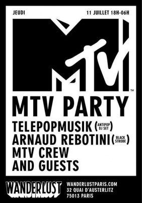 MTV PARTY avec TELEPOPMUSIK / ARNAUD REBOTINI / MTV CREW & GUESTS