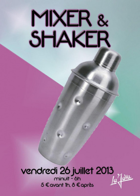 MIXER & SHAKER W/ THE BOX, ENERZIK, AZF, DIMITRI PLAYS, P'TIT DAVE
