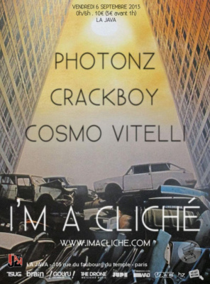 I'M A CLICHE W. PHOTONZ, CRACKBOY, COSMO VITELLI