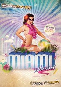 Miami Sunset, Nouveau Casino, Soirée