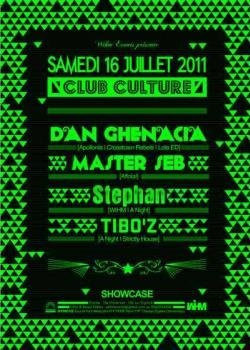 Club Culture, Dan Ghenacia ,Showcase, Soirée