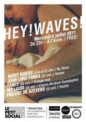 Hey ! Waves, Social Club, Soirée