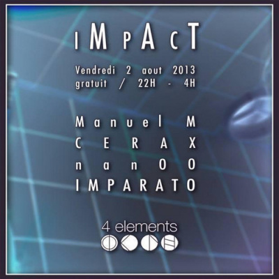 IMPACT @ 4 éléments with Manuel-M and Cerax