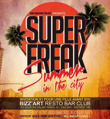SUPERFREAK # Summer in the City
