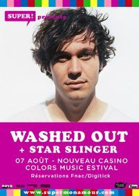 Washed Out, Within And Without, Star Slinger, Nouveau Casino