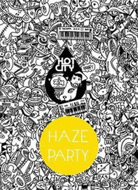 Hot City, Tommy Kid, The Knight Cats, Haze Party, Nouveau Casino