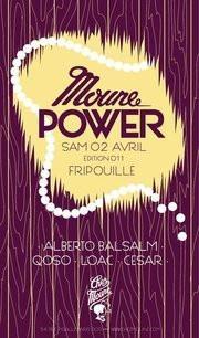 Mounepower, Chez Moune, Soirée
