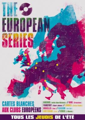 Fuse, Batofar, The European Series, Soirée