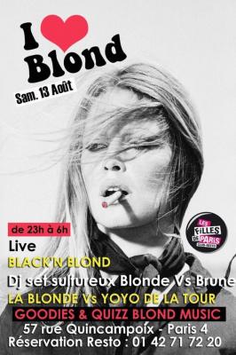 Blackc 'N' Blonde, I Love Blonde, Filles de Paris, Soirée