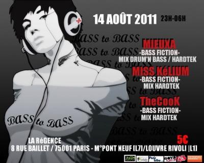 Bass to Bass, Soirée, La Régence