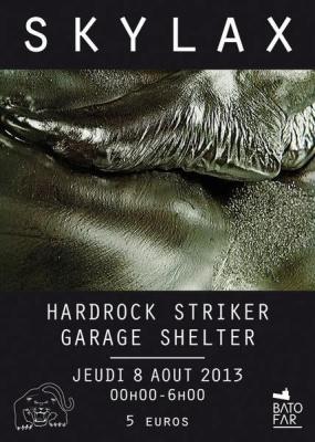SKYLAX W/ HARDROCK STRIKER & GARAGE SHELTER