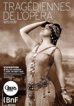Opéra du Palais Garnier, BnF, Tragédiennes de l'Opéra
