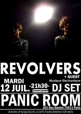 Revolver, Panic Room, soirée