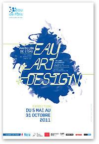 Eau + Art + Design, Eau de Paris, pavillon de l'eau, exposition