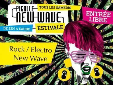 Pigalle New-Wave Party Estivale