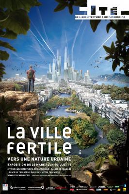 La ville fertile, Exposition, Cité de l'architecture et du patrimoine