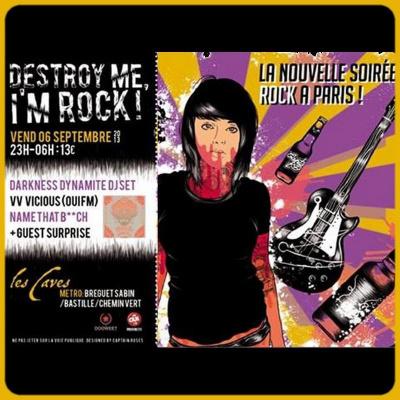 Destroy me I'm Rock