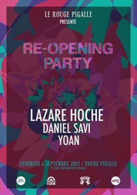 """R"" Pigalle Re-Opening Party w/ Lazare Hoche, Daniel Savi & Yoan"