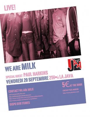 WE ARE MILK + PAUL HARKINS