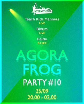 AGORAFROG PARTY #10: BLOUM & TEACH KIDS MANNERS