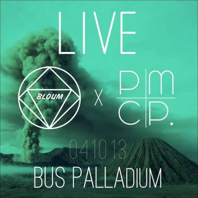 Bloum & PMCP - Live @ Bus Palladium