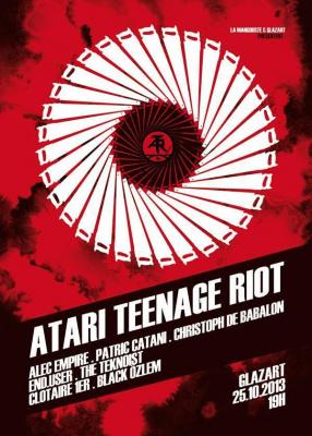 ATARI TEENAGE RIOT + ALEC EMPIRE + PATRIC CATANI + CHRISTOPH DE BABALON + END.USER + THE TEKNOIST + CLOTAIRE 1ER + BLACK OZLEM