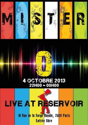 Mister O.. Live at Réservoir
